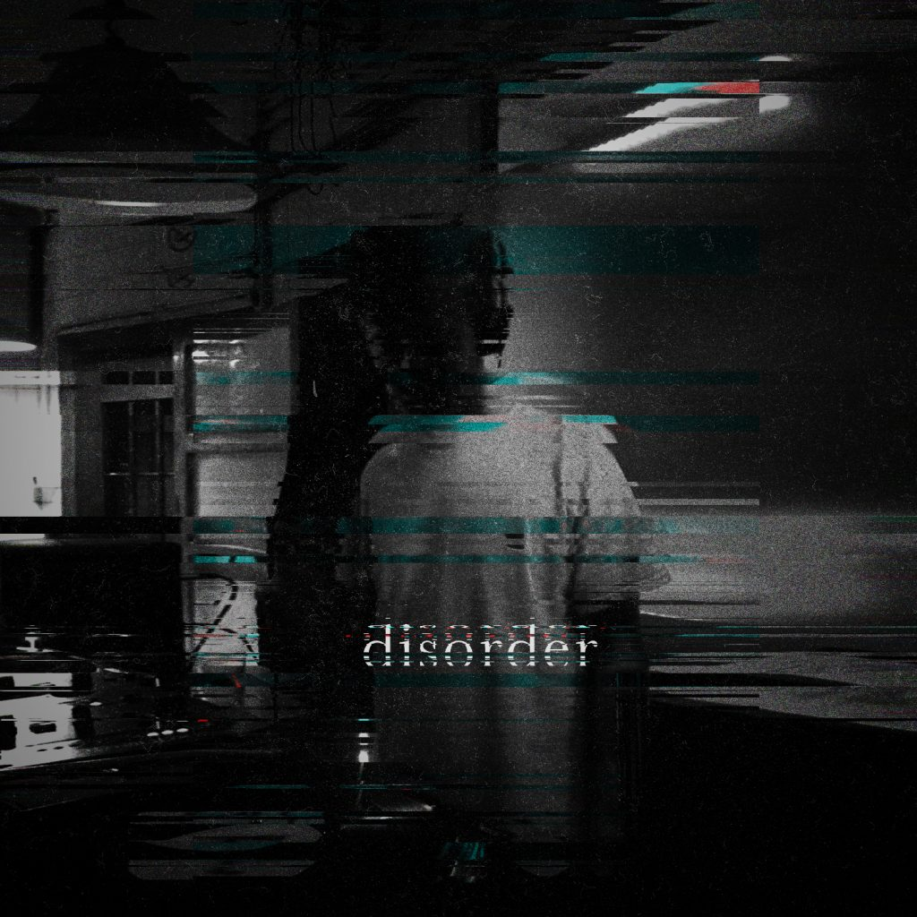 Questa immagine ha l'attributo alt vuoto; il nome del file è DISORDER2-1024x1024.jpg